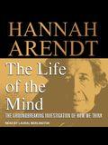 The Life of the Mind Lib/E