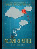 Nora & Kettle