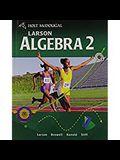 Holt McDougal Larson Algebra 2: Student Edition 2011