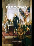 Democracy: and why it will fail in America