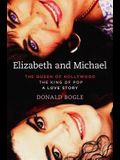 Elizabeth and Michael: The Queen of Hollywood
