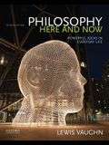 Philosophy Here and Now: Powerful Ideas in Everyday Life