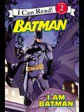 Batman: I Am Batman
