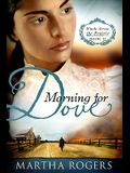 Morning for Dove, 2: Winds Across the Prairie, Book Two