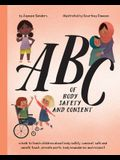 ABC of Body Safety and Consent: teach children about body safety, consent, safe/unsafe touch, private parts, body boundaries & respect