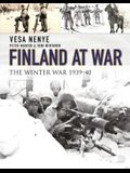Finland at War: The Winter War 1939-40