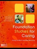 Foundation Studies for Caring: Using Student-Centred Learning