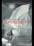 Spindrift: A Canadian Book of the Sea