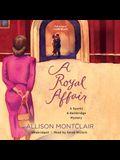 A Royal Affair Lib/E