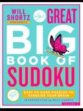 Will Shortz Presents the Great Big Book of Sudoku Volume 2: 500 Easy to Hard Puzzles to Exercise Your Brain