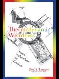 Thermodynamic Weirdness: From Fahrenheit to Clausius