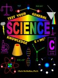 Test Your General Science Knowledge