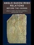 Anglo-Saxon/Irish Relations Before the Vikings