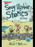 Snug Harbor Stories, Volume 2: A Wallace the Brave Collection!