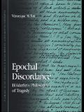 Epochal Discordance: Holderlin's Philosophy of Tragedy