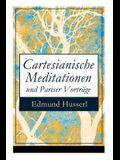 Cartesianische Meditationen und Pariser Vorträge: Eine Einleitung in die Phänomenologie