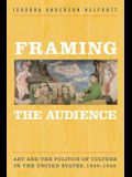 Framing the Audience: Art and the Politics of Culture in the United States, 1929-1945