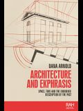 Architecture and Ekphrasis: Space, Time and the Embodied Description of the Past