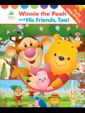 Disney Baby: Winnie the Pooh and His Friends, Too!: First Look and Find