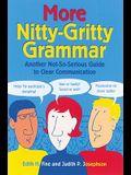 More Nitty Gritty Grammar