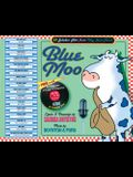 Blue Moo: 17 Jukebox Hits from Way Back Never [With CD]