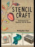 Stencil Craft: Techniques for Fashion, Art and Home