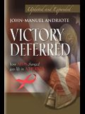 Victory Deferred