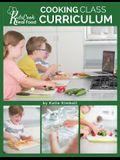 Kids Cook Real Food: Cooking Class Curriculum