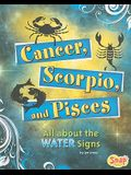 Cancer, Scorpio, and Pisces: All about the Water Signs