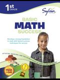 1st Grade Basic Math: Activities, Exercises, and Tips to Help Catch Up, Keep Up, and Get Ahead (Sylvan Math Workbooks)