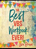 The Best Vbs Workbook Ever!