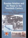 Russian Aviation and Air Power in the Twentieth Century