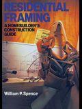 Residential Framing: A Homebuilder's Construction Guide