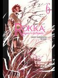 Rokka: Braves of the Six Flowers, Vol. 6 (Light Novel)