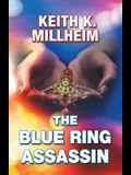 The Blue Ring Assassin