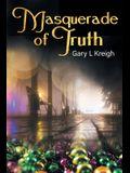 Masquerade of Truth