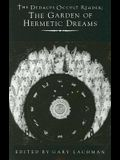 The Dedalus Occult Reader: The Garden of Hermetic Dreams