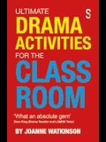Ultimate Drama Activities for the Classroom