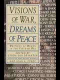 Visions of War, Dreams of Peace