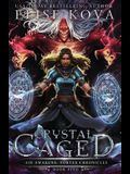 Crystal Caged