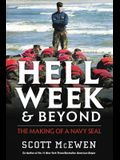 Hell Week and Beyond: The Making of a Navy Seal