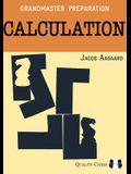Grandmaster Preparation: Calculation