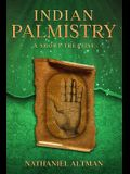 Indian Palmistry: A Short Treatise