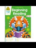 School Zone Beginning Reading Grades 1-2 Workbook