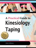 A Practical Guide to Kinesiology Taping [With DVD]