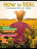 How to Deal: Developing Skills for Coping