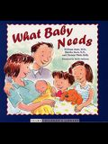 What Baby Needs (Sears Children Library)