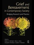 Grief and Bereavement in Contemporary Society: Bridging Research and Practice