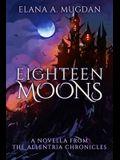 Eighteen Moons