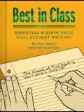 Best in Class: Essential Wisdom from Real Student Writing (Humor Books, Funny Books for Teachers, Unique Books)